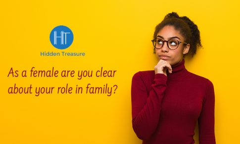 As a female are you clear about your role in family